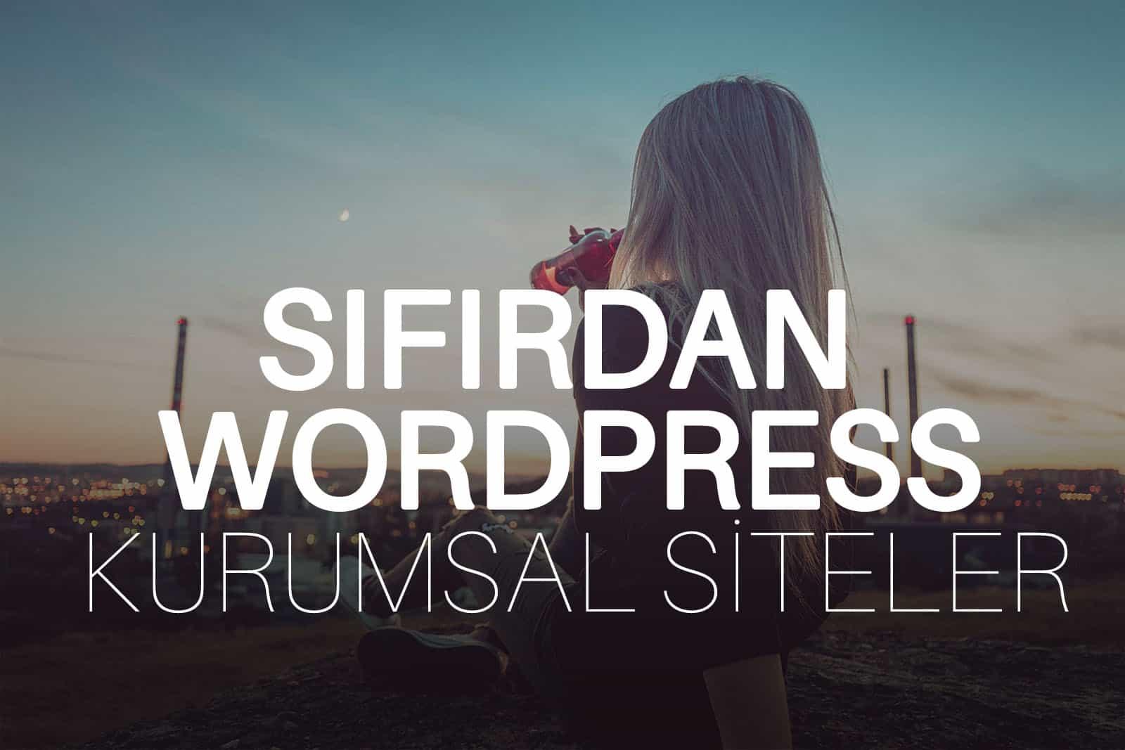 WordPress Kurumsal Site Yapmak