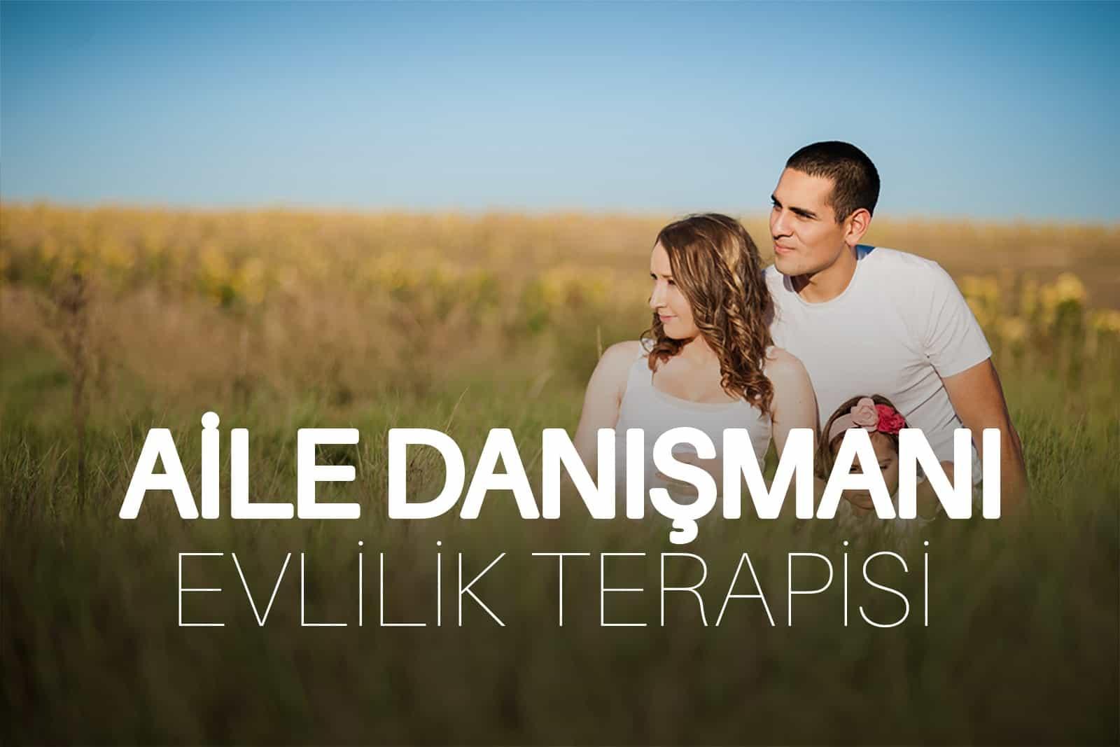 Evlilik Terapisi – Aile Danışmanlığı