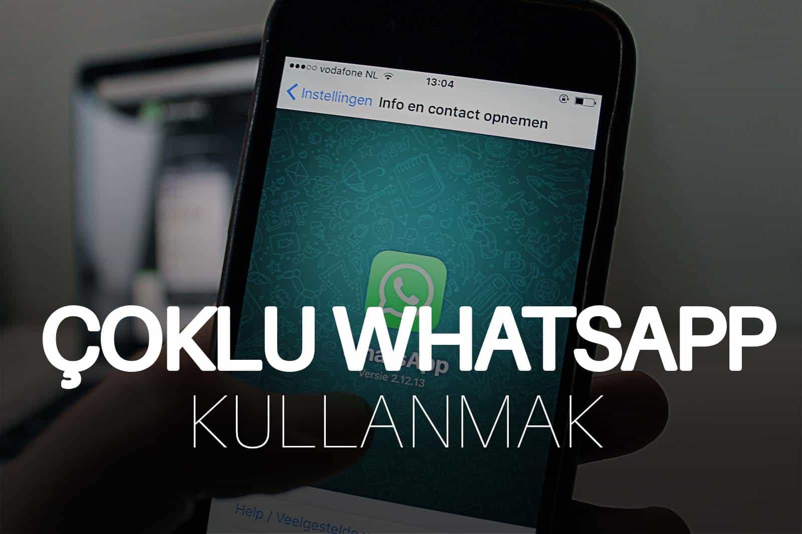 Bir Telefonda Çoklu Whatsapp Kullanma