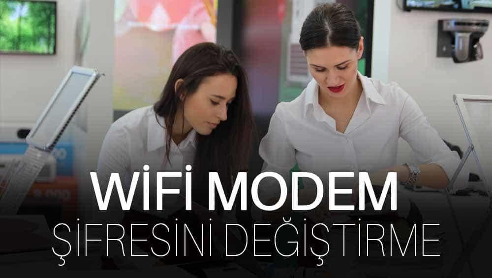 Wifi Şifre Değiştirme – Wifi Modeme Yeni Şifre Koymak