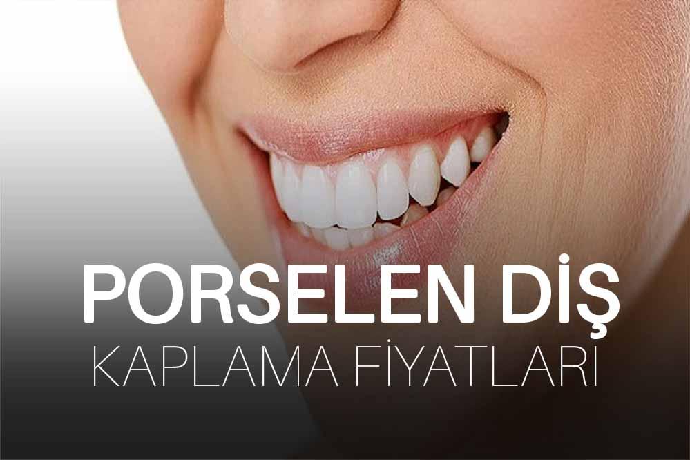 Porselen Diş Kaplama Fiyatları</a>