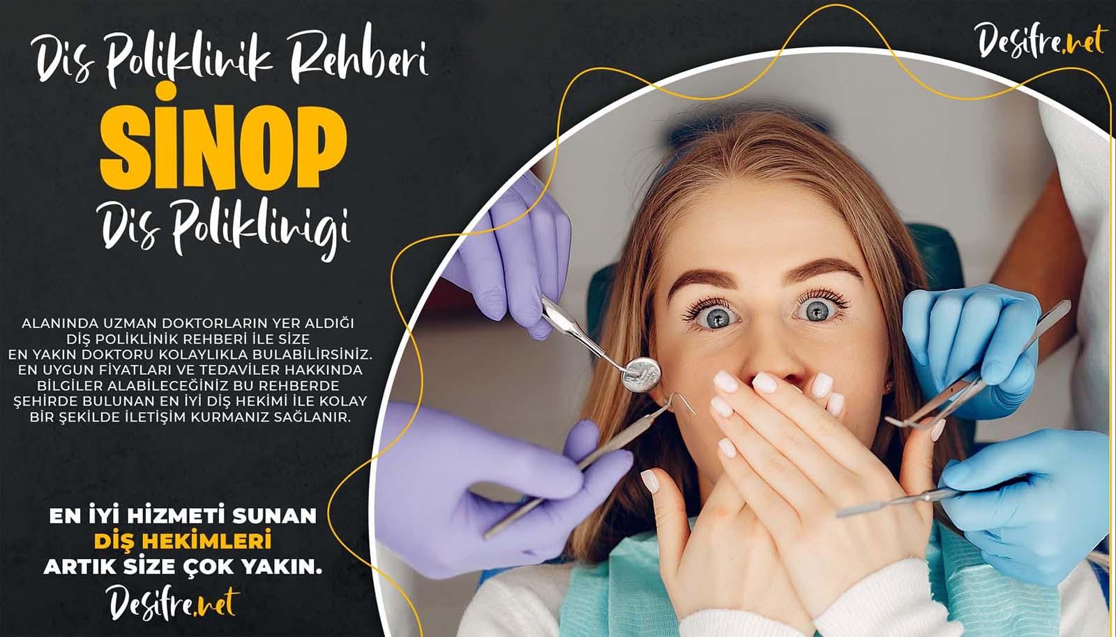 Sinop Diş Kliniği Rehberi